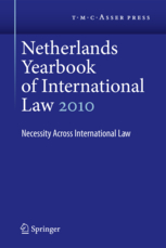 Netherlands Yearbook of International Law - Volume 41, 2010 - Necessity across International Law