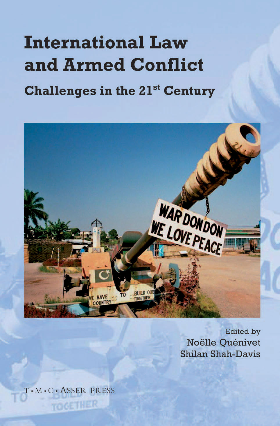 International Law and Armed Conflict - Challenges in the 21st Century