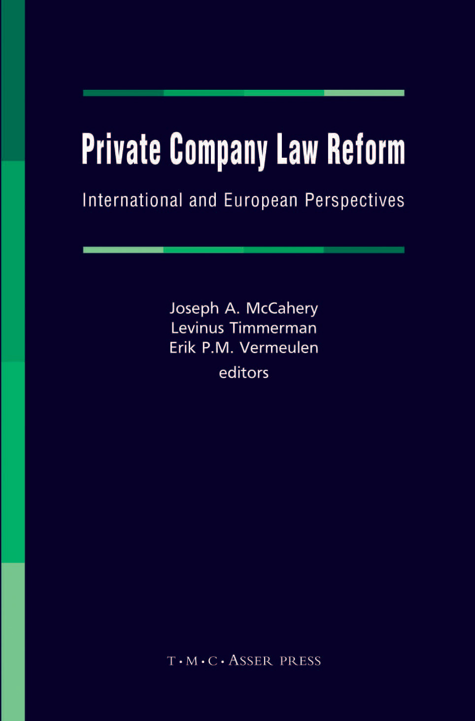 Private Company Law Reform - International and European Perspectives