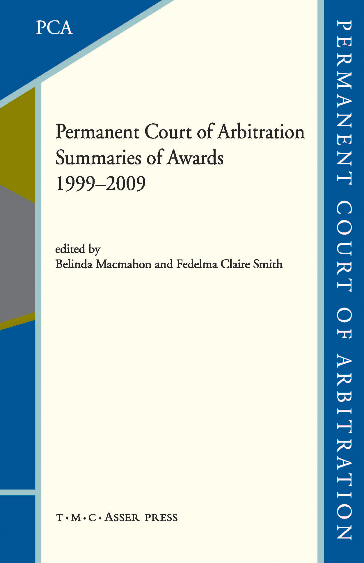 Permanent Court of Arbitration - Summaries of Awards 1999–2009