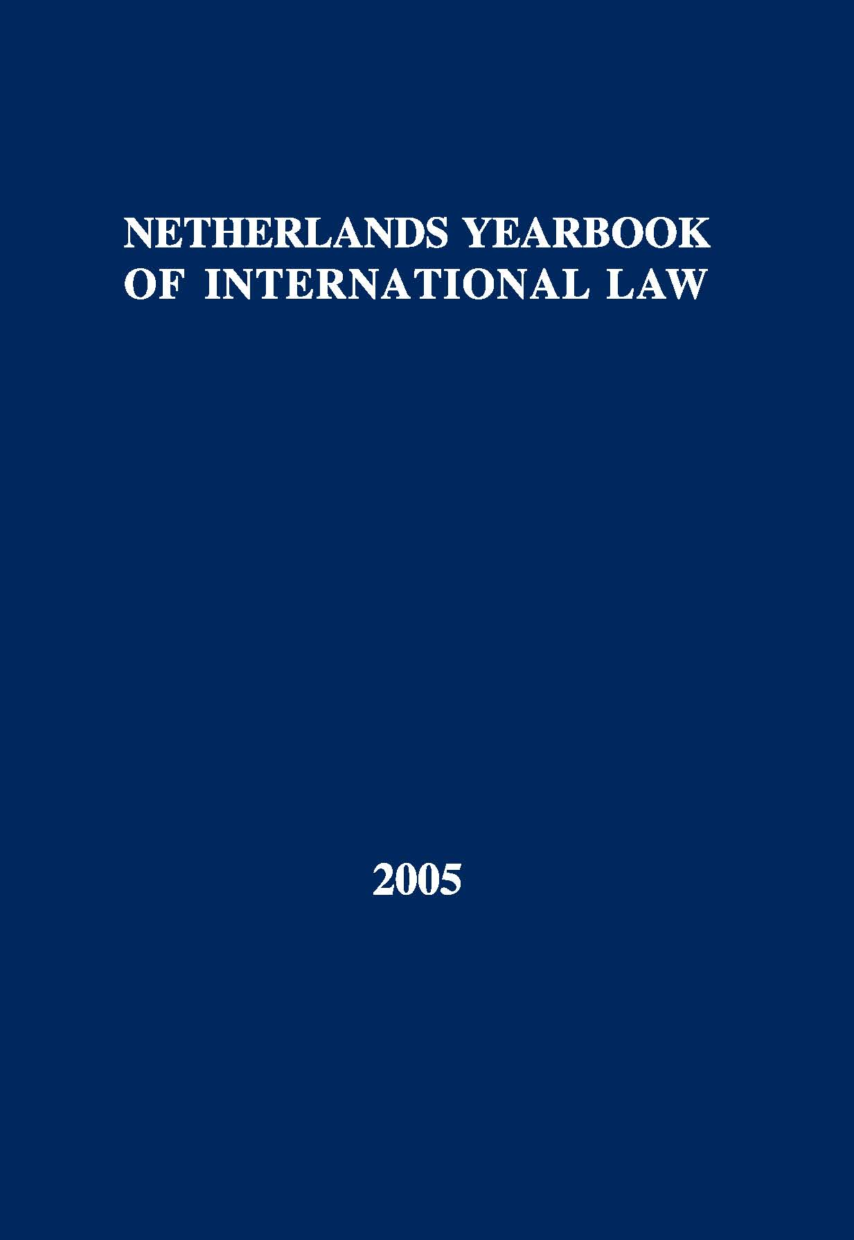 Netherlands Yearbook of International Law -Volume 36, 2005