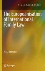 The Europeanisation of International Family Law