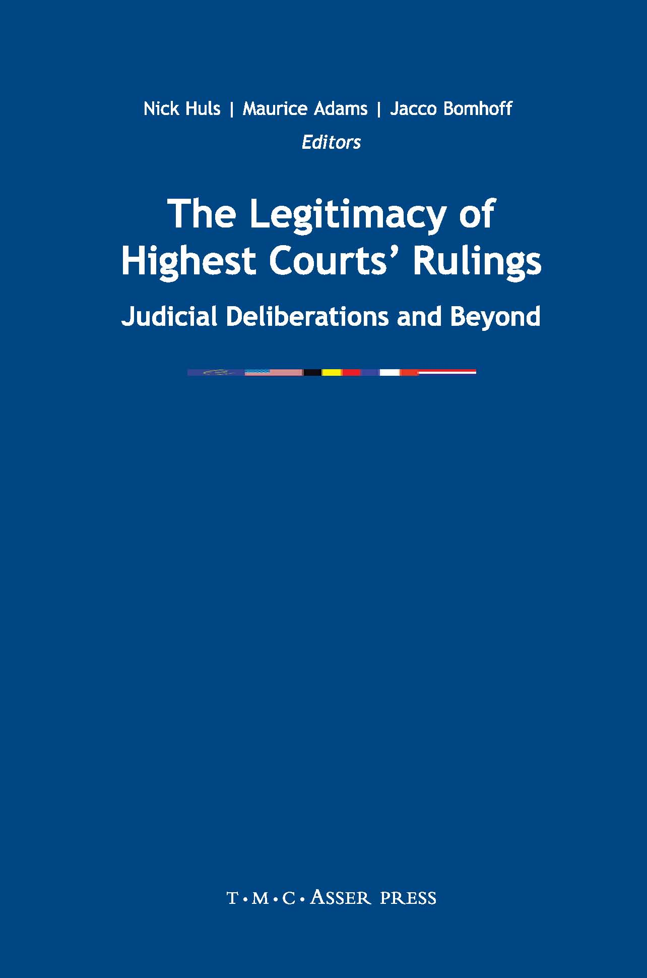 The Legitimacy of Highest Courts' Rulings - Judicial Deliberations and Beyond