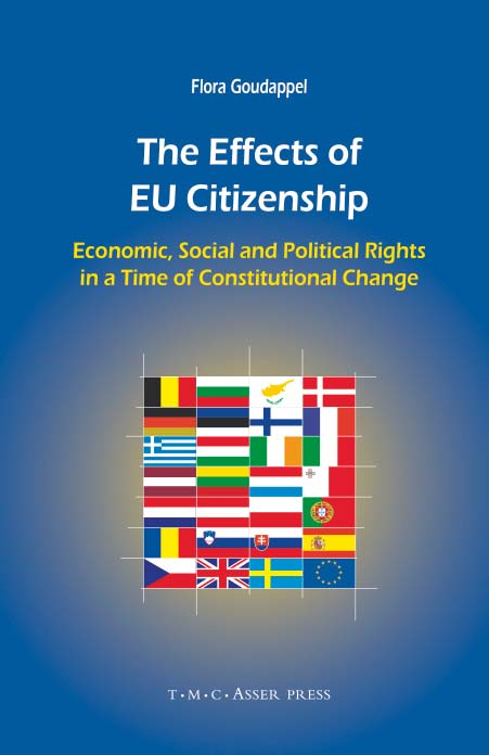 The Effects of EU Citizenship - Economic, Social and Political Rights in a Time of Constitutional Change