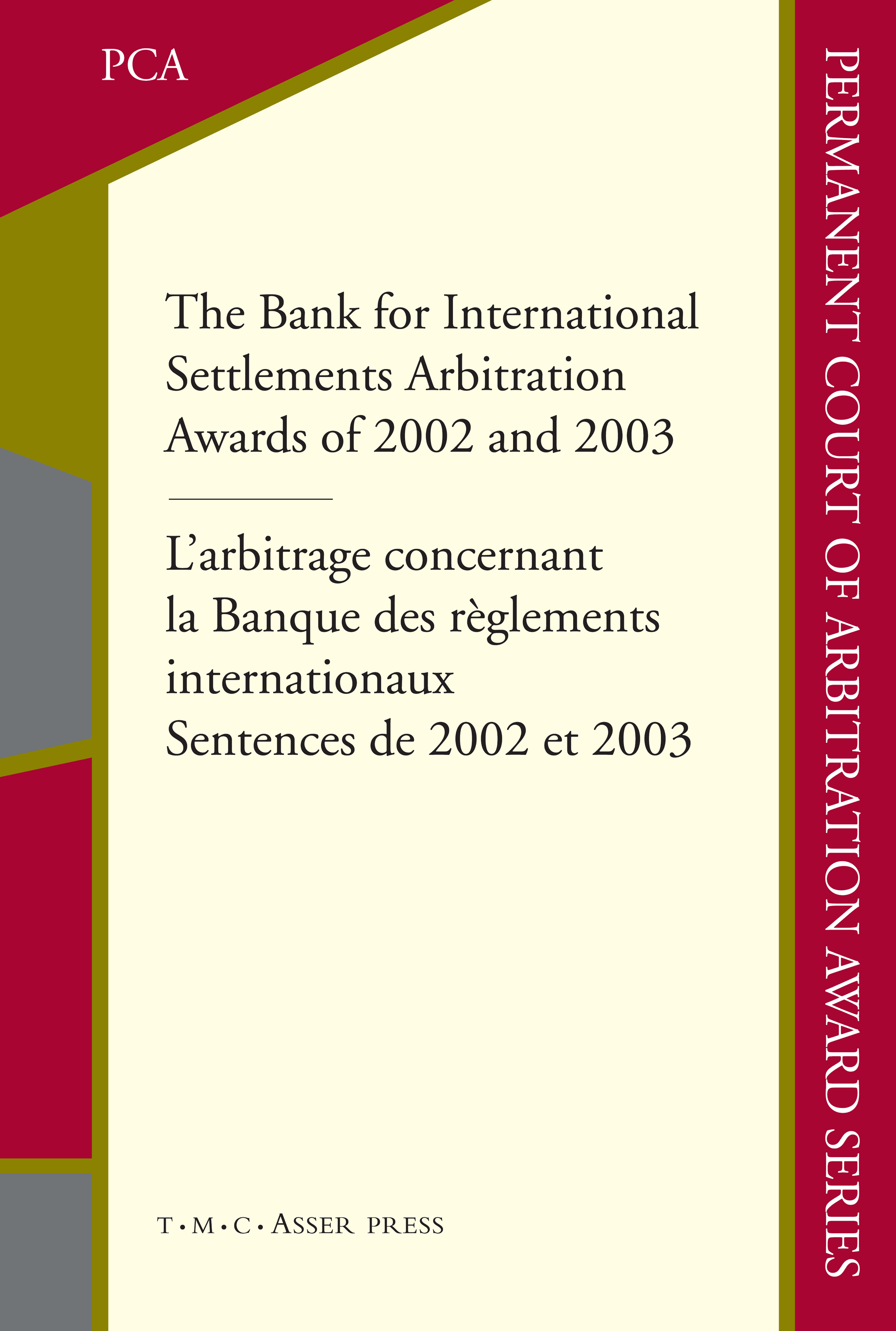 The Bank For International Settlements Arbitration Awards Of 2002 And 2003