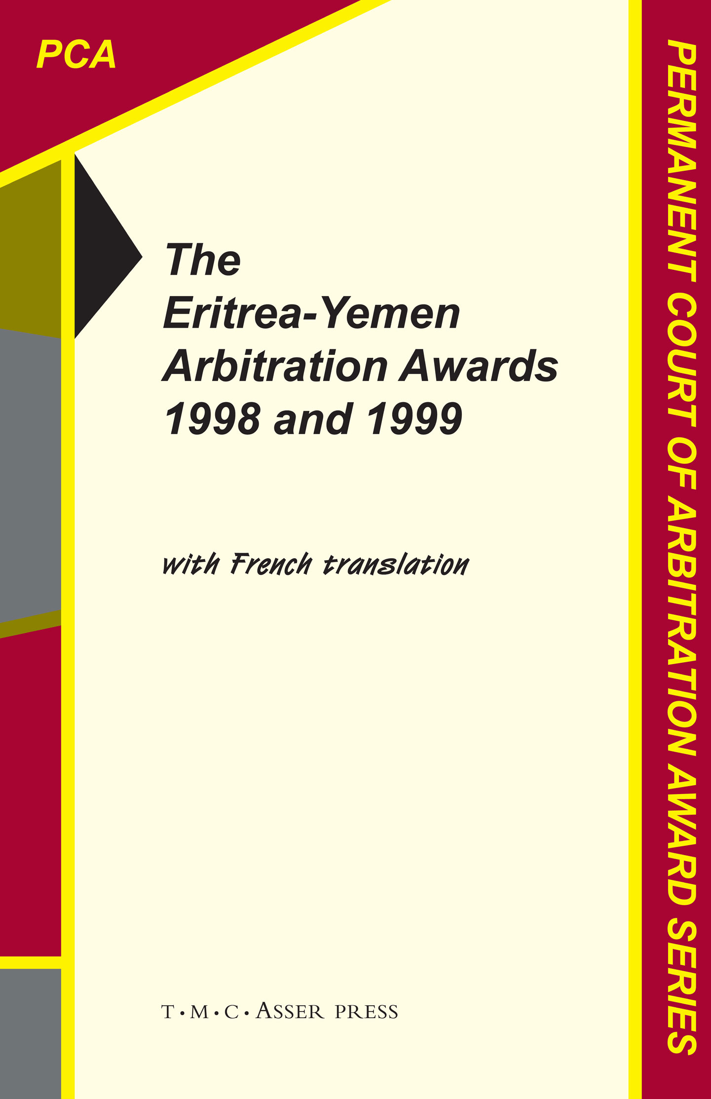 The Eritrea-Yemen Arbitration Awards 1998 and 1999