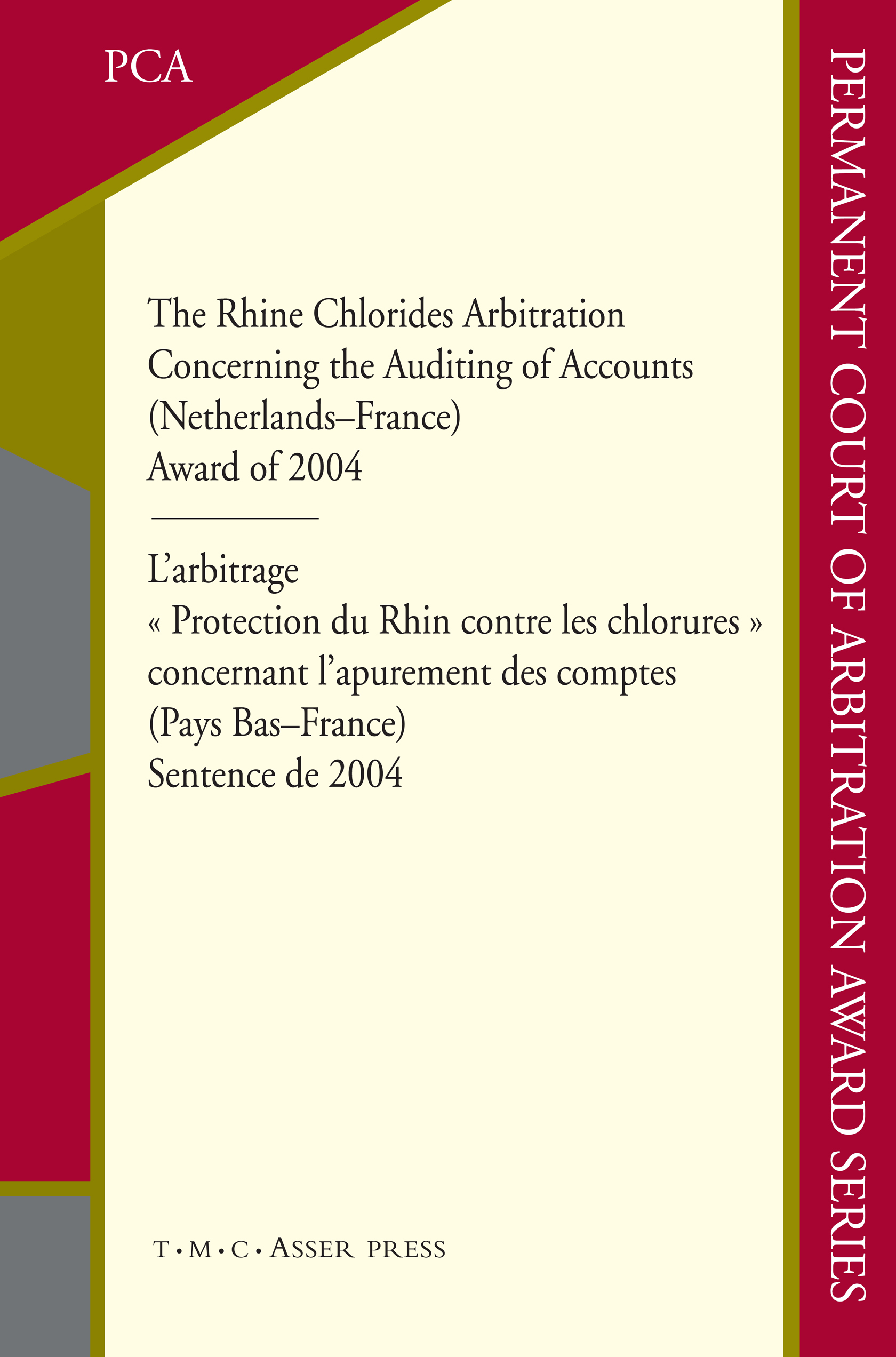 The Rhine Chlorides Arbitration Concerning the Auditing of Accounts (Netherlands–France) Award of 2004