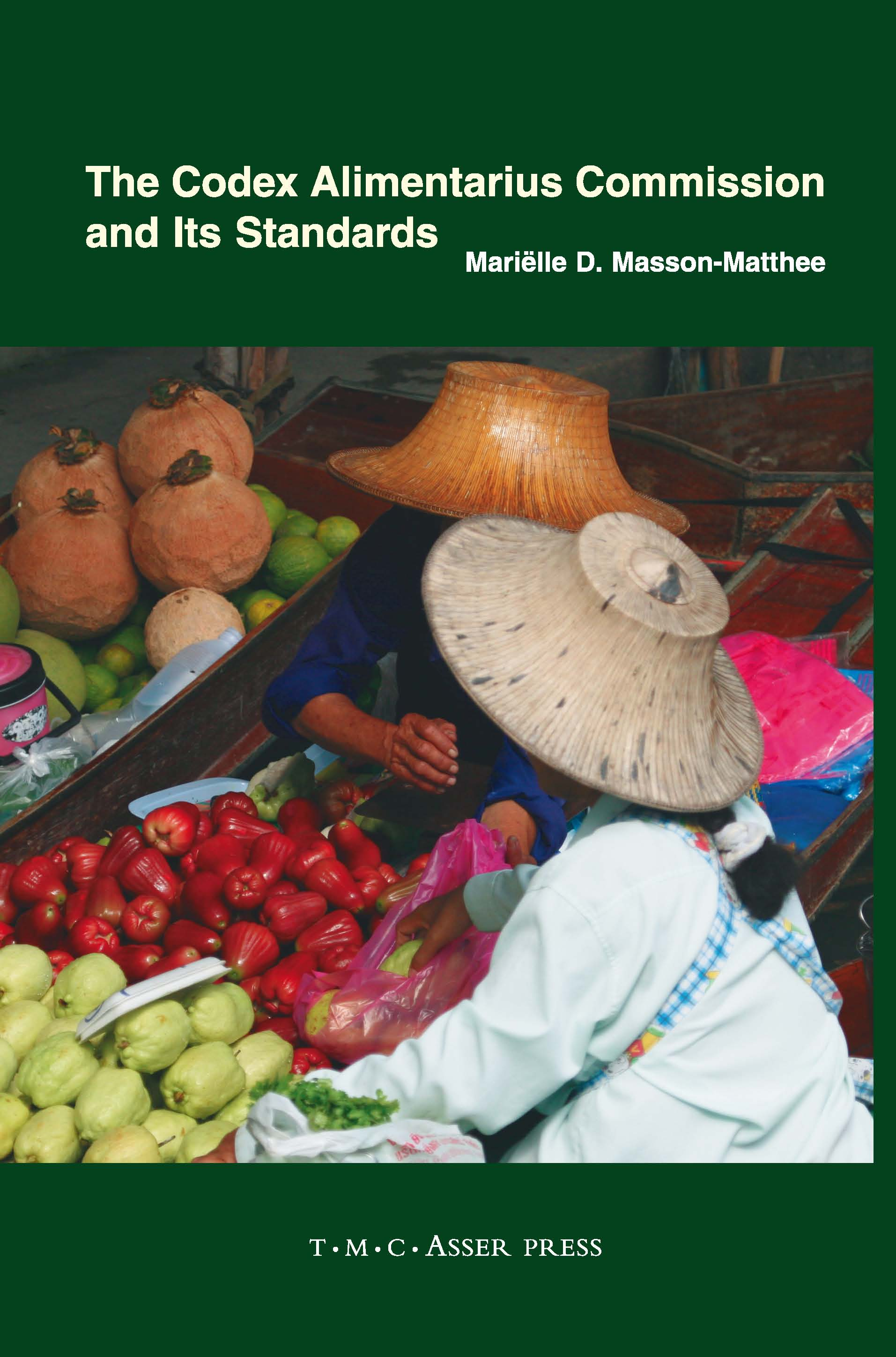 The Codex Alimentarius Commission and Its Standards