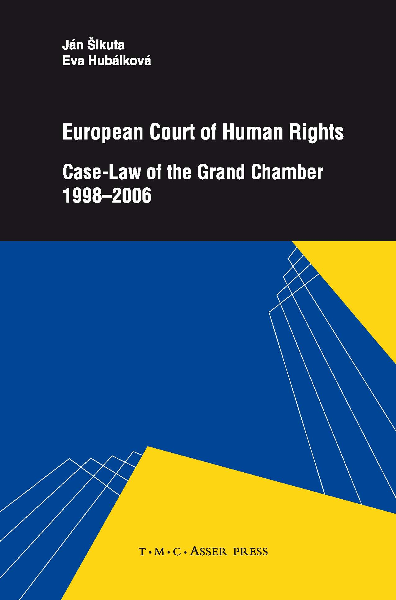 European Court of Human Rights - Case-Law of the Grand Chamber 1998–2006