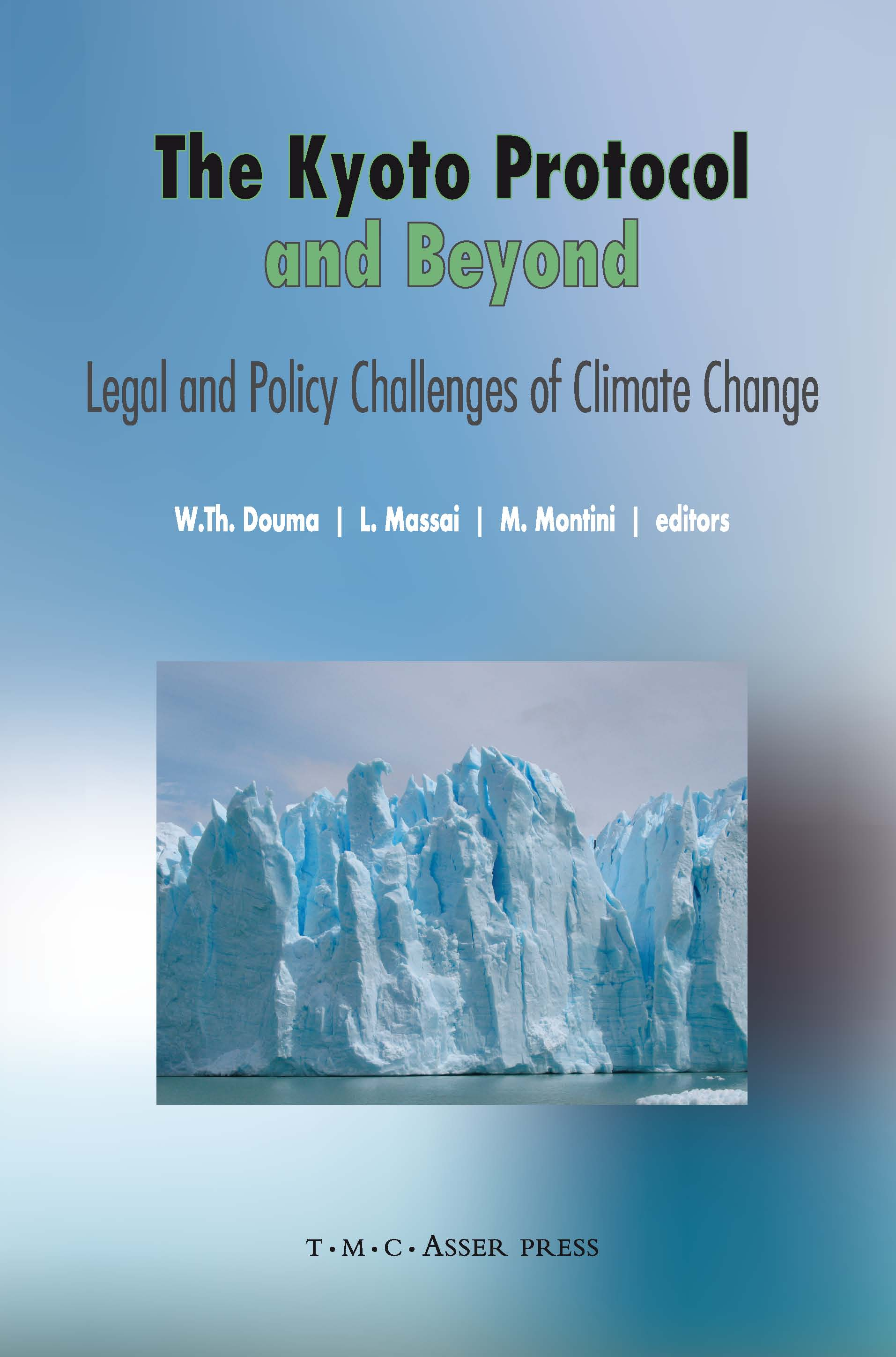 The Kyoto Protocol and Beyond - Legal and Policy Challenges of Climate Change