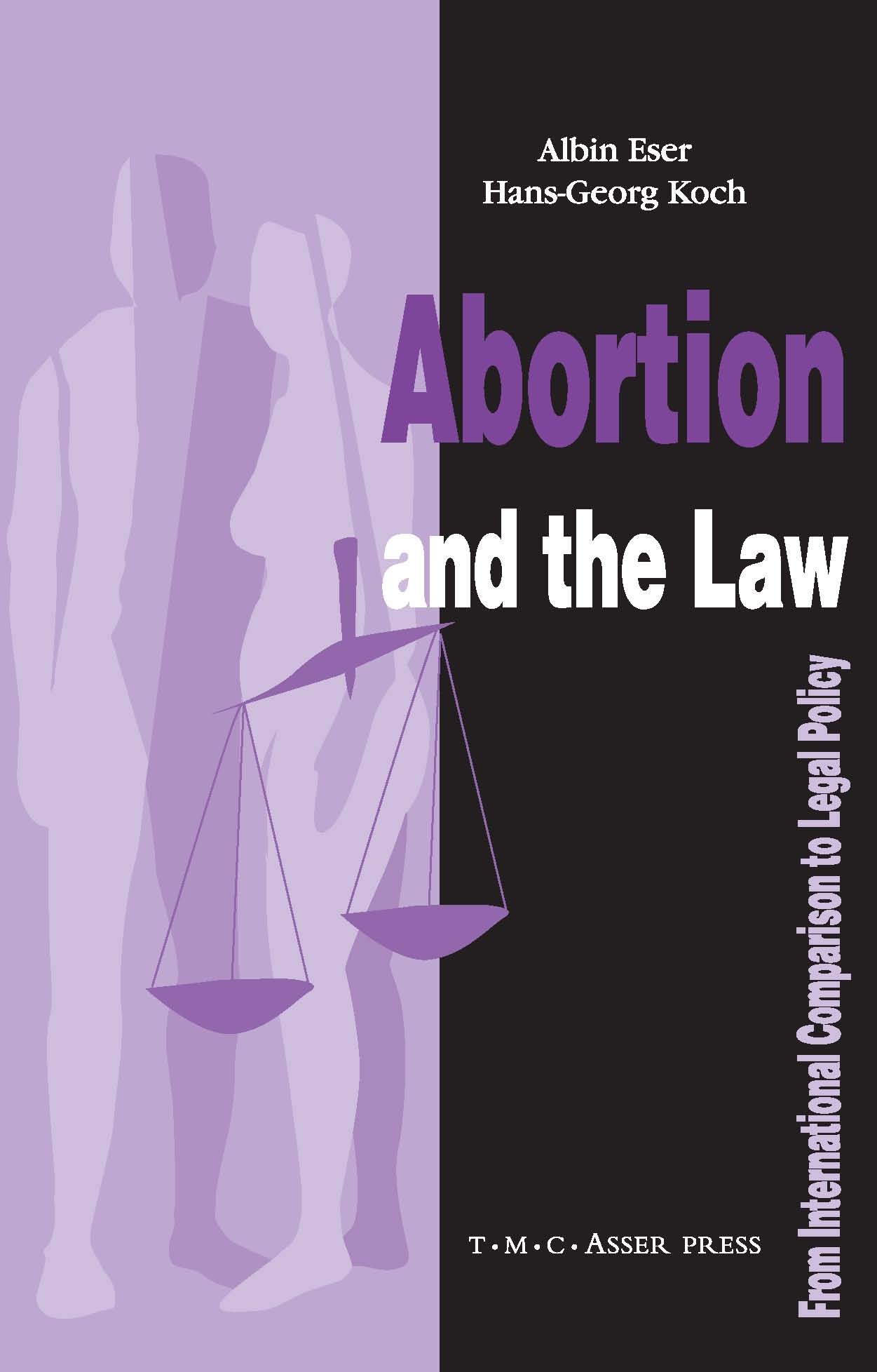 Abortion and the Law - From International Comparison to Legal Policy