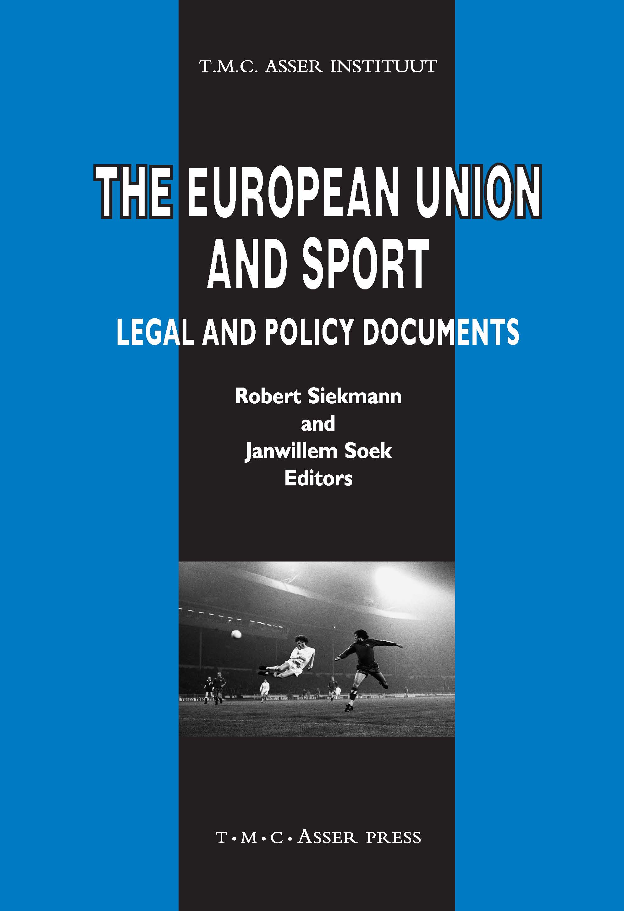 The European Union and Sport - Legal and Policy Documents