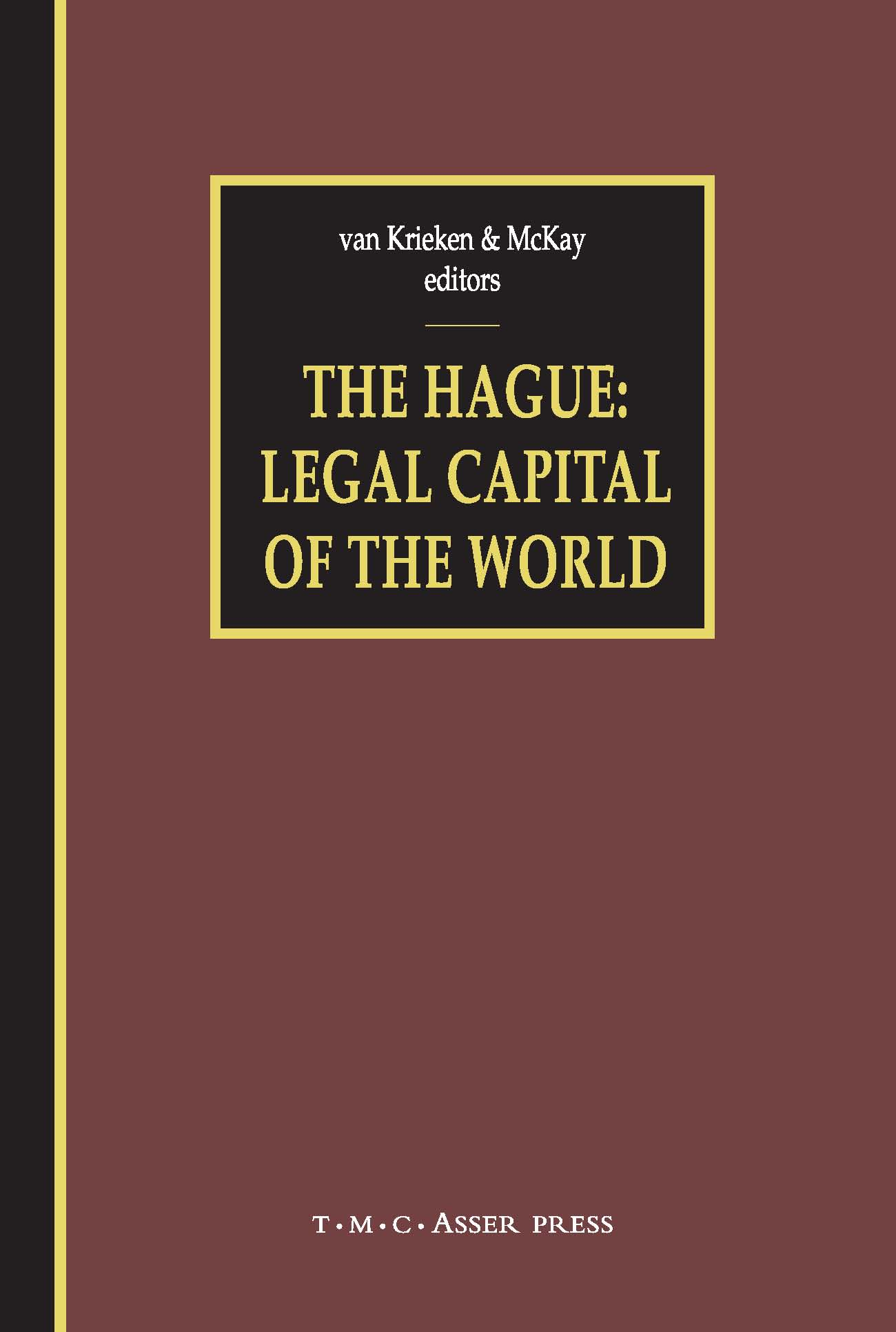 The Hague: Legal Capital of the World