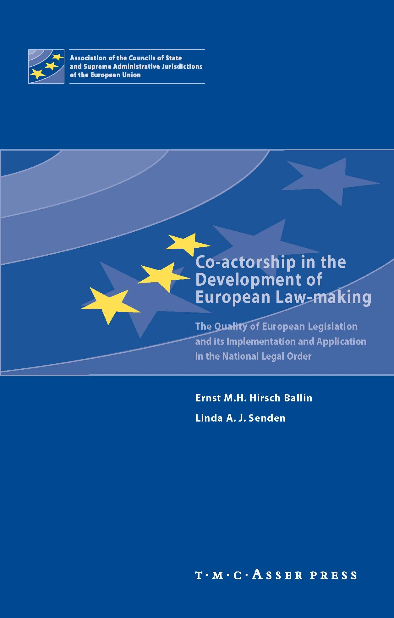 Co-actorship in the Development of European Law-Making - The Quality of European Legislation and its Implementation and Application in the National Legal Order