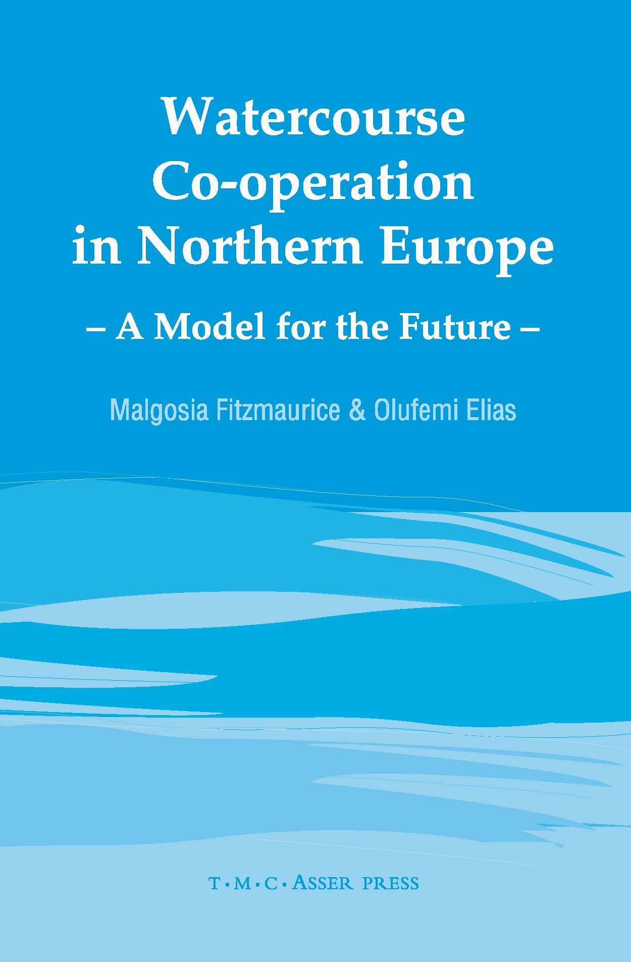 Watercourse Co-operation in Northern Europe - A Model for the Future