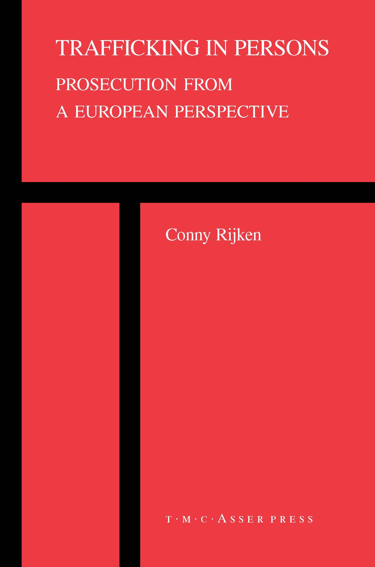 Trafficking in Persons - Prosecution from a European Perspective