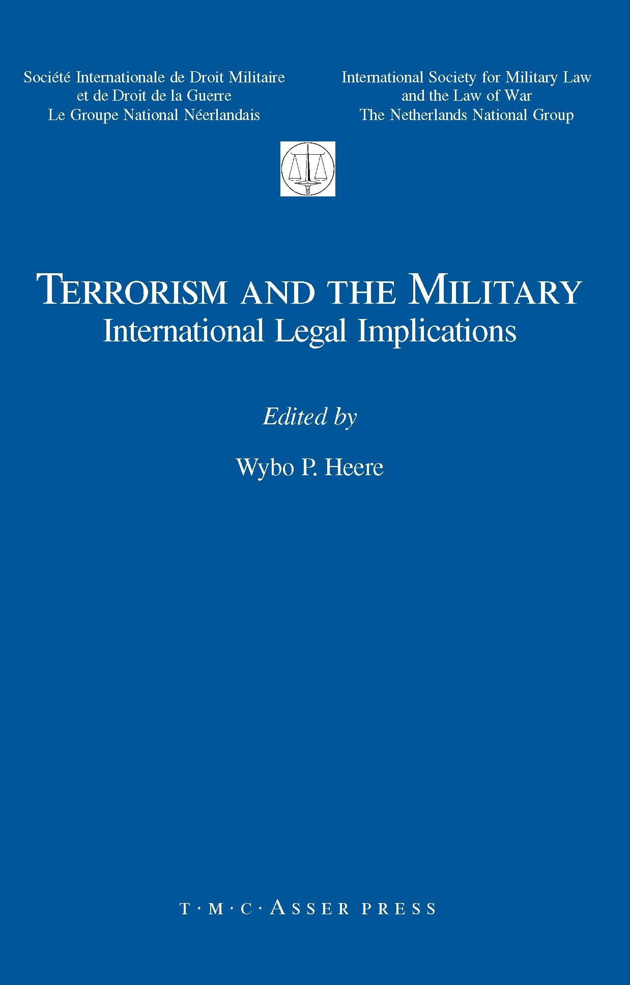 Terrorism and the Military - International Legal Implications