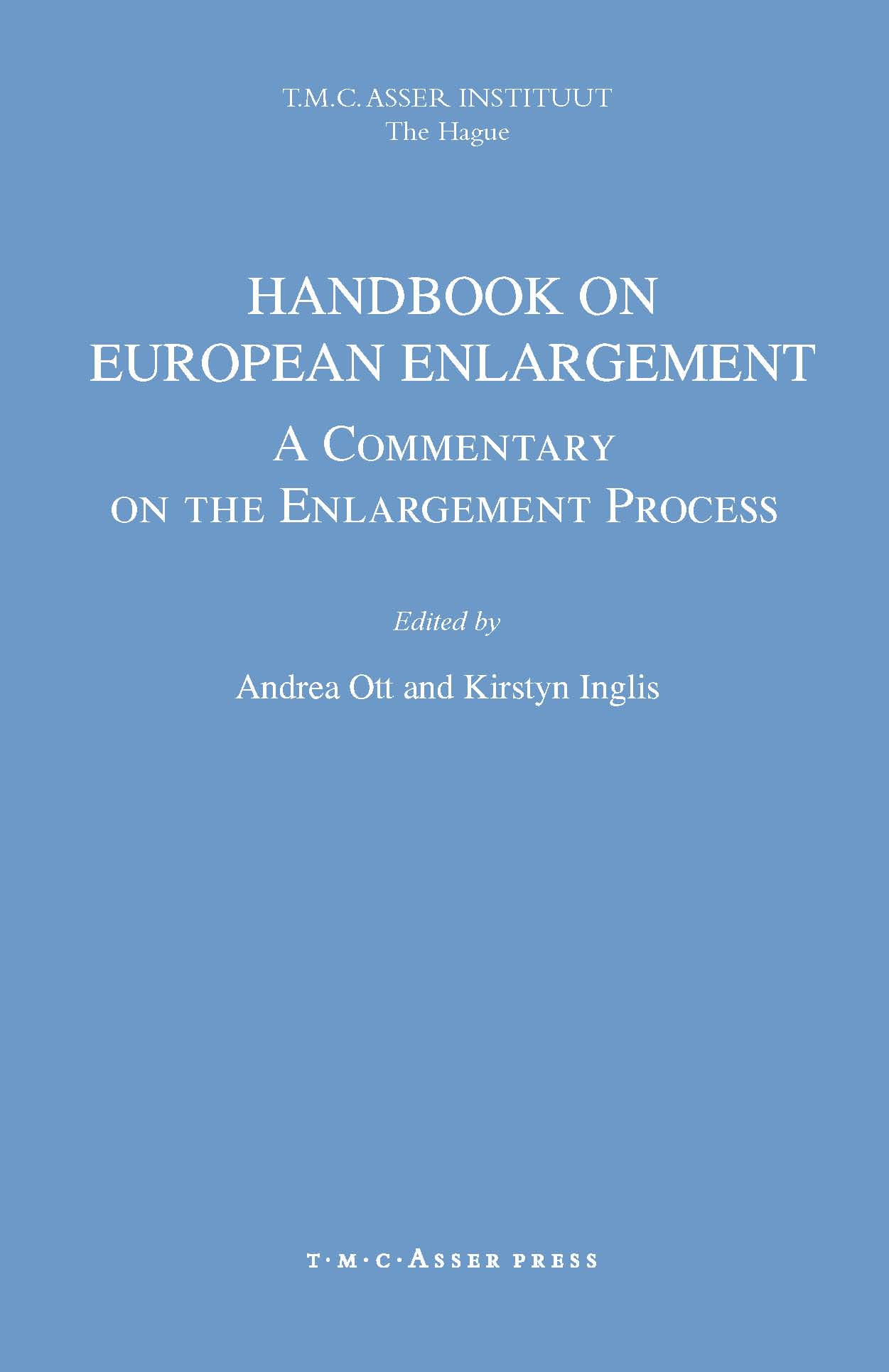 Handbook on European Enlargement - A Commentary on the Enlargement Process