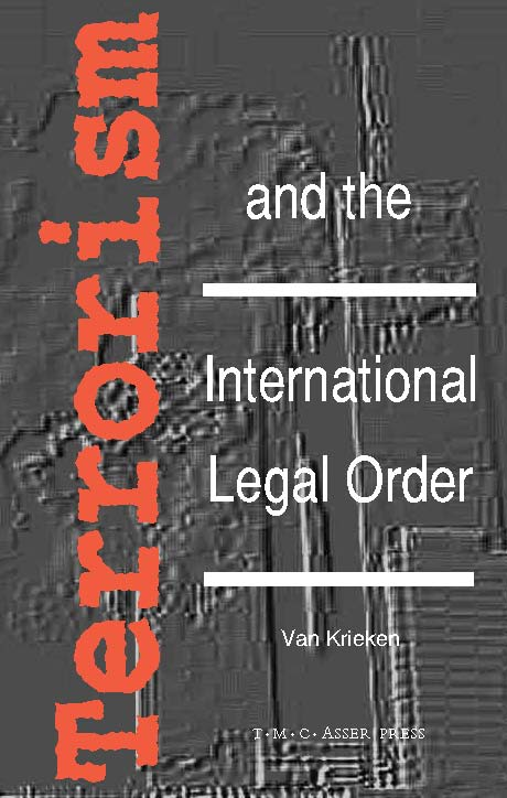 Terrorism and the International Legal Order - With Special Reference to the UN, the EU and Cross-Border Aspects