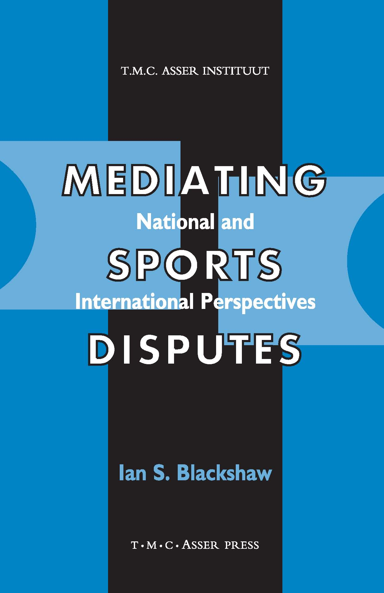 Mediating Sports Disputes - National and International Perspectives