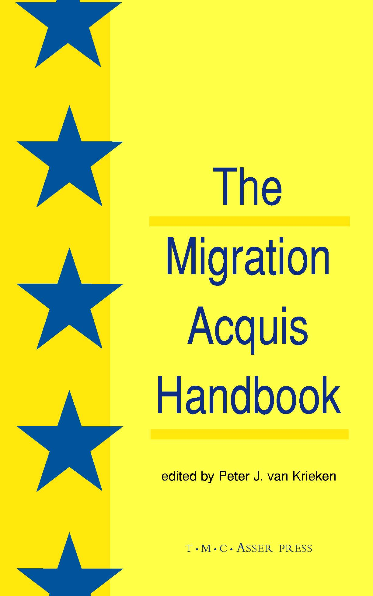 The Migration Acquis Handbook - The Foundation for a Common European Migration Policy