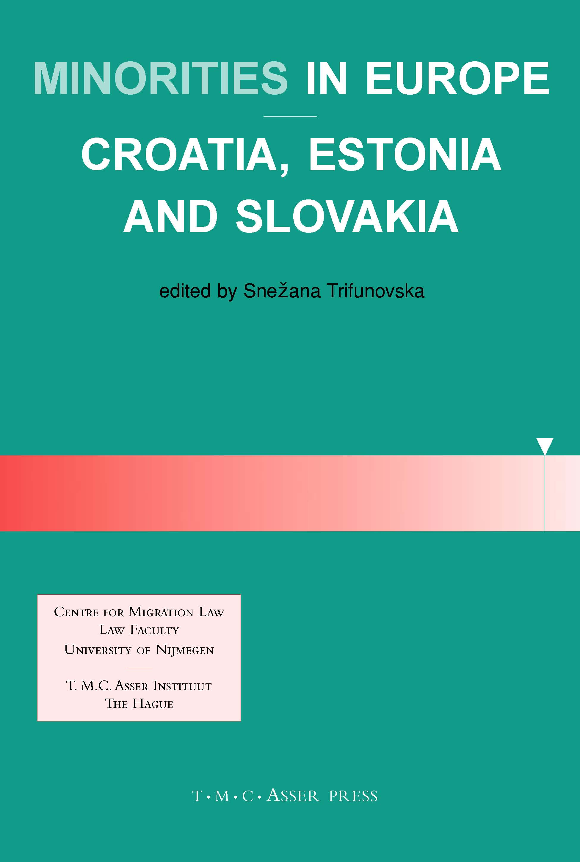 Minorities in Europe - Croatia, Estonia and Slovakia