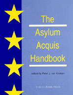 The Asylum Acquis Handbook - The Foundation for a Common European Asylum Policy