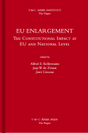 EU Enlargement - The Constitutional Impact at EU and National Level