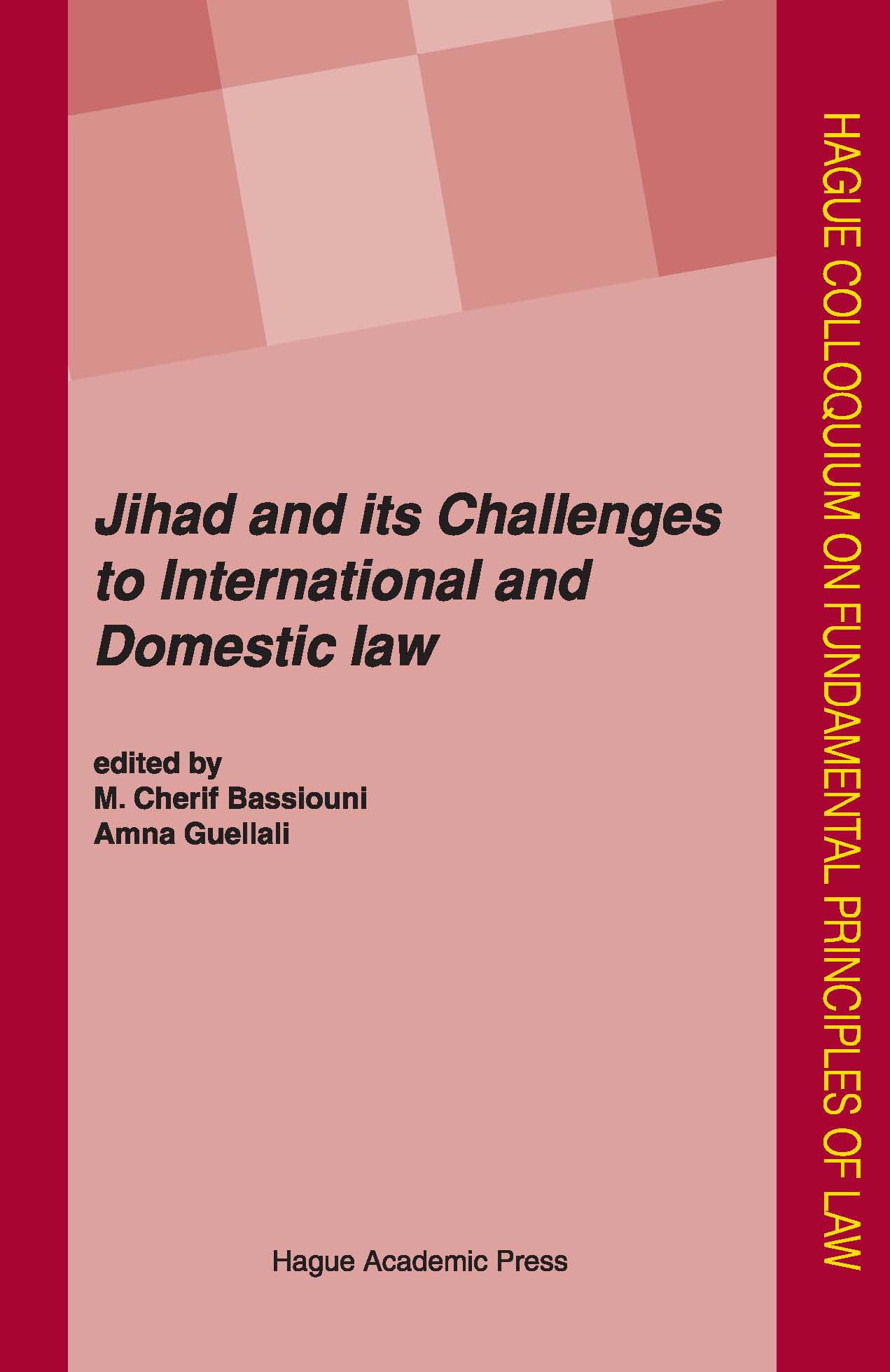 Jihad - Challenges to International and Domestic Law
