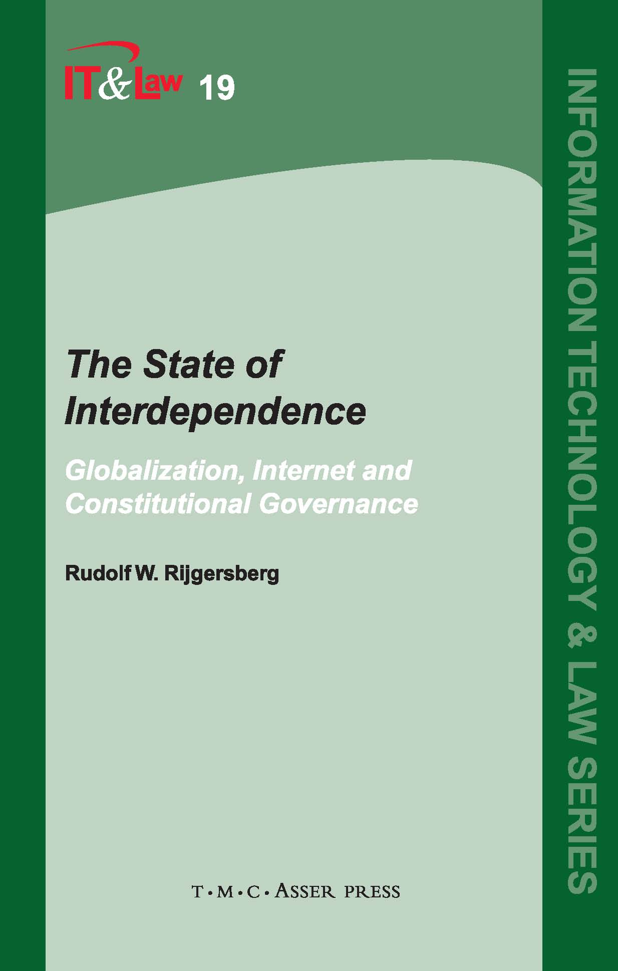 The State of Interdependence - Globalization, Internet and Constitutional Governance